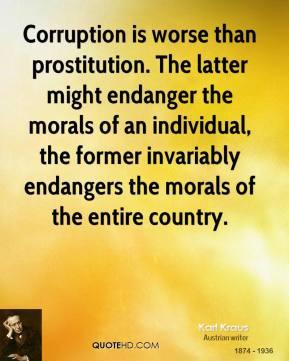 karl-kraus-writer-corruption-is-worse-than-prostitution-the-latter.jpg