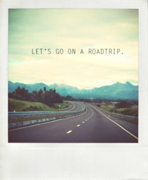 Roadtrip quote