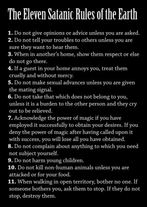 not satanic but these are some damn good rules.satan ...