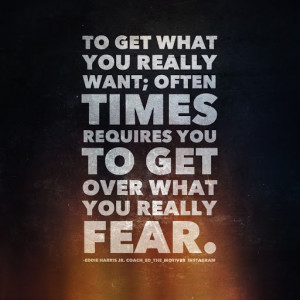 Awesome Quotes About Life Changing: To Get What You Really Want Quote ...