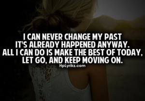 Quote: I Can Never Change My Past