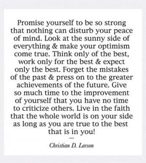 Christian D Larson Quote: Promise Yourself To Be So Strong That ...