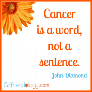 Breast Cancer Support Quotes Girlfriendology cancer quote