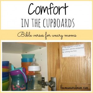 comfor-in-the-cupboards-Bible-verses-for-weary-moms-the-measured-mom ...