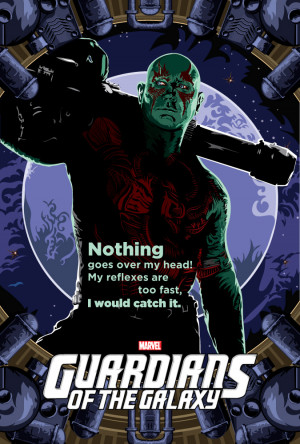 Guardians of the Galaxy Character Posters - Drax by thelumpster