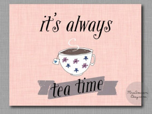Tea Time Digital Print 8x10 - tea print / tea quote print / pink print ...