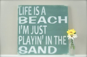 Custom Wood Sign, Beach Sign, Beach Quote Sign, Quote Sign, Beach Art ...
