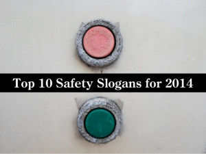 Top 10 safety slogans for 2014