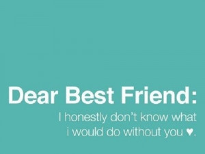 Hey Best Friend Quotes. QuotesGram