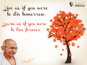 Trainer's Quote of the Week by Gandhi on Trainers Advice