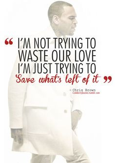 chris brown quotes about love tumblr