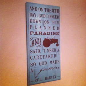 Farmer Paul Harvey Quote Wooden sign 11 x 24 all by lauraleidesign, $ ...
