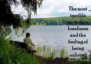 Mother teresa quotes and sayings feeling loneliness unloved