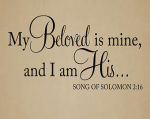 Song Of Songs Bible Verses I am his song of solomon