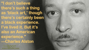 Quote of the Day: Charles Alston on Art