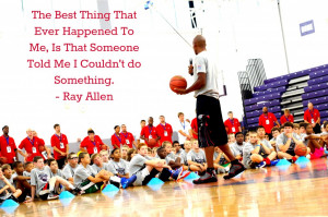 Ray Allen Quote NBA Procamp