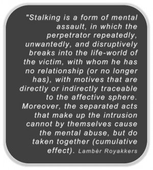 So, what is stalking?