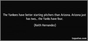 More Keith Hernandez Quotes