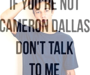 Tagged with cameron dallas quotes