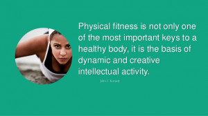 Health And Fitness Slogans Physical fitness is not only