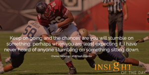Quote of the day by Charles Kettering
