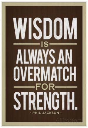 Phil Jackson Quotes Phil jackson wisdom quote