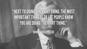 quote-John-D.-Rockefeller-next-to-doing-the-right-thing-the-101206.png