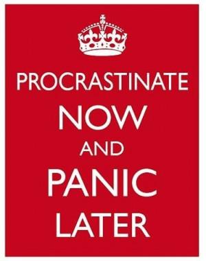 procastinate,quote,procrastination,quotes,college,life ...
