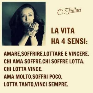 ... Oriana Fallaci, Aforismi Di Vita, Life, My Life, Sensi Fight, Phrases