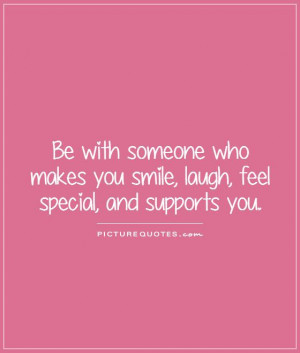 ... Quotes Laugh Quotes Special Quotes Support Quotes Supportive Quotes