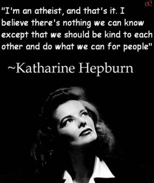 an atheist, and that's it. I believe there's nothing we can know ...