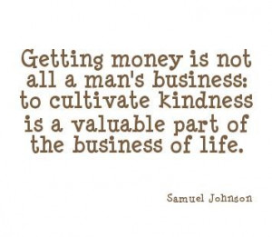 Earning money is not the motive of any business money quotes