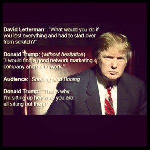 Verwandte Suchanfragen zu Donald trump quotes on network marketing