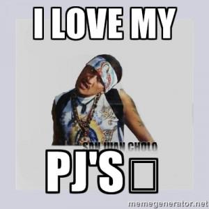 san juan cholo - I LOVE MY PJ'S