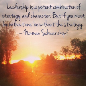Leadership quotes, sayings, character, norman schwarzkopf