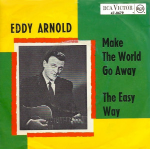 Eddy Arnold Make The World