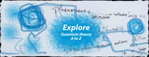 ... to 3 minutes long that take their inspiration from the quantum world