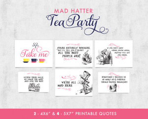 ... : Alice in Wonderland Mad Hatter themed Party Printable Quotes