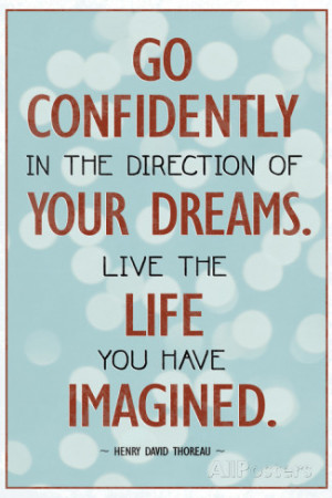 Live the Life You Have Imagined Thoreau Quote Poster Premium Poster