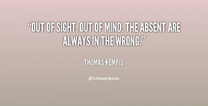 Out Of Sight Out Of Mind Quotes Of-sight-out-of-mind-the/