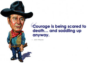 John Wayne Quotes Courage Best motivational quotes