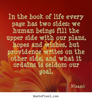 ... the book of life every page has two sides:.. Nisami best life quotes
