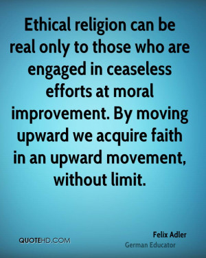 religion can be real only to those who are engaged in ceaseless ...