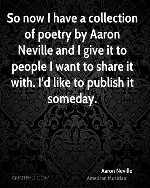 Aaron Neville Poetry Quotes