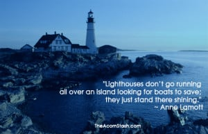 Anne Lamott Quotes Lighthouses