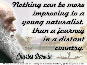 Charles Darwin in color with quote Improving…a young naturalist on ...