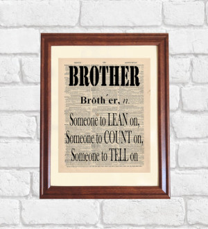 Brother Dictionary Print, Funny Brother Quote, Older / Younger Brother ...