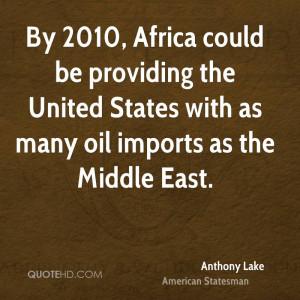 Anthony Lake Quotes