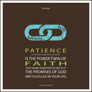 Patience is the