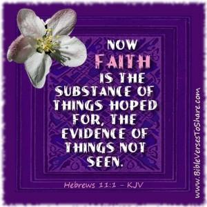 Keep up your faith in God